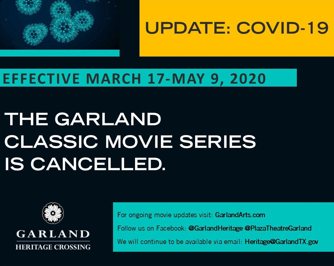 Garland Classic Movie Series is cancelled