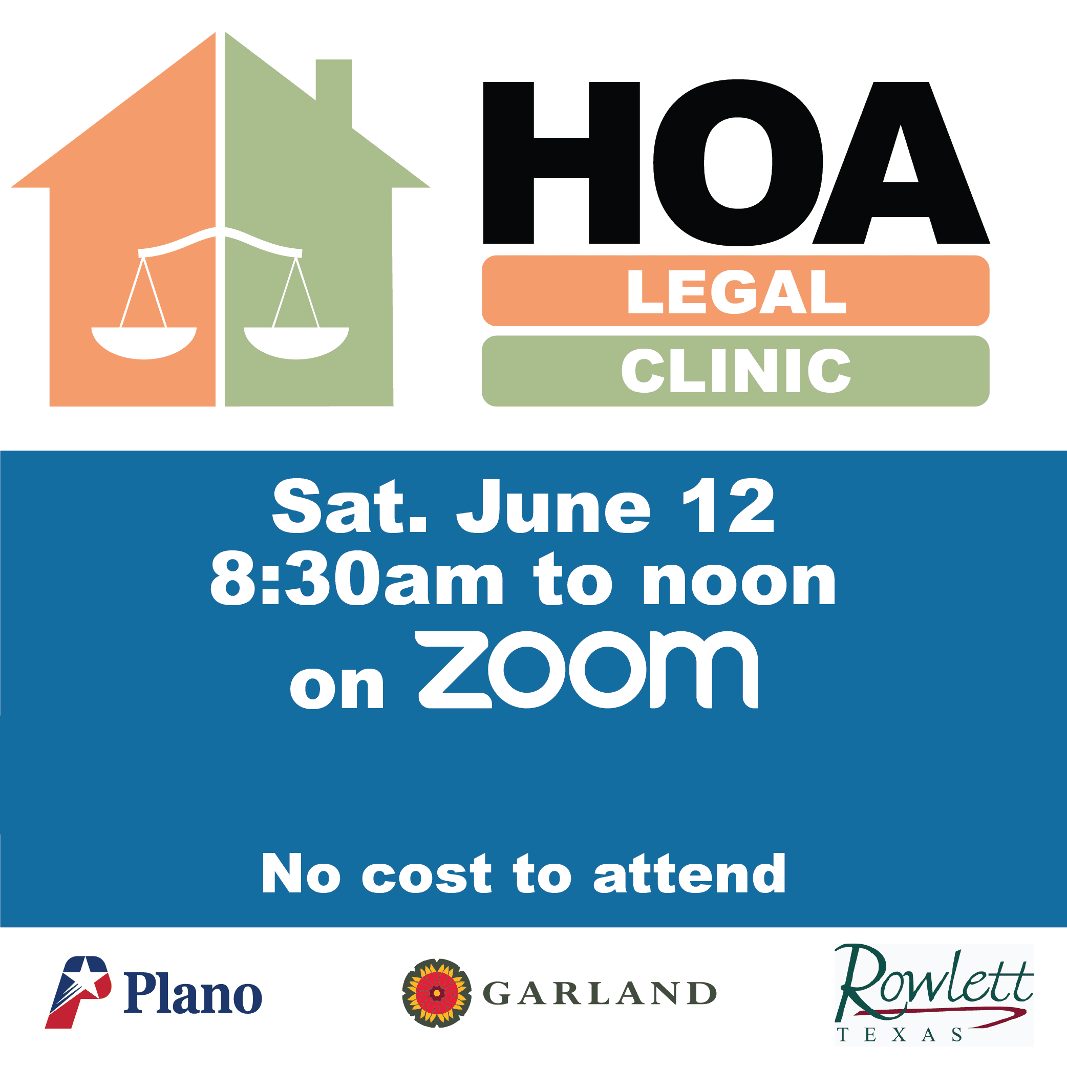 HOA Legal Clinic | Saturday, June 12, 8:30 a.m. to Noon on Zoom, No cost to attend.